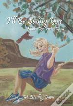 I'Ll Be Seeing You: Musica Con Fuoco, Op. 4