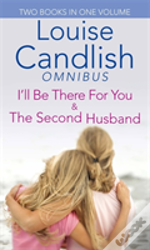 I'Ll Be There For You/Second Husband