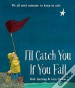 I'Ll Catch You If You Fall