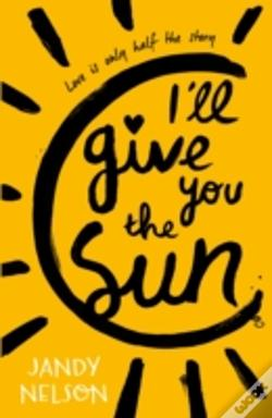 Wook.pt - I'Ll Give You The Sun