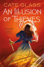 Illusion Of Thieves An