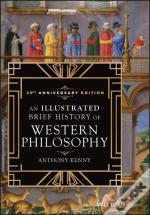 Illustrated Brief History Of Western Philosophy, 20th Anniversary Edition