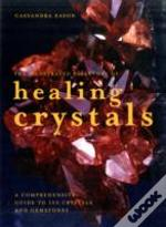 Illustrated Directory Of Healing Crystal