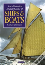 Illustrated Encyclopaedia Of Ships And Boats
