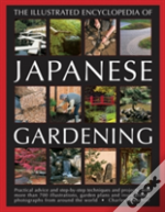 Illustrated Encyclopedia Of Japanese Gardening
