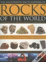 Illustrated Encyclopedia Of Rocks Of The World