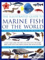 Illustrated Guide To Marine Fish Of The World