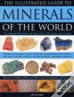 Illustrated Guide To Minerals Of The World