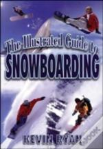 Illustrated Guide To Snowboarding