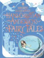 Illustrated Hans Christian Andersen'S Fairy Tales