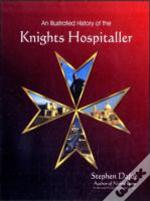 Illustrated History Of The Knights Hospi