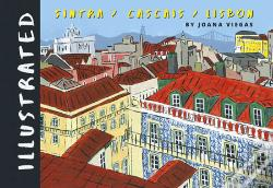 Wook.pt - Illustrated Lisbon, Cascais, Sintra