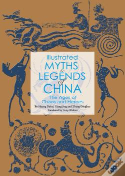 Wook.pt - Illustrated Myths & Legends Of China