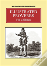Illustrated Proverbs For Children