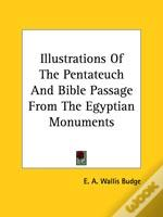 Illustrations Of The Pentateuch And Bible Passage From The Egyptian Monuments