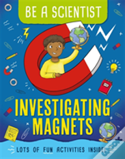 I'M A Scientist: What Does A Magnet Do?