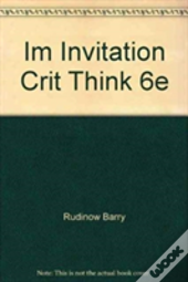 Im Invitation Crit Think 6e
