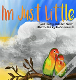 I'M Just Little