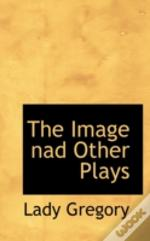 Image Nad Other Plays