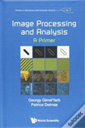 Image Processing And Analysis: A Primer
