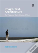 Image, Text, Architecture