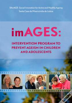 Wook.pt - Images: Intervention Program To Prevent Ageism In Children And Adolescents