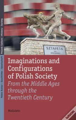 Wook.pt - Imaginations And Configurations Of Polish Society