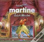 Imagine... T.1 ; Martine Danseuse