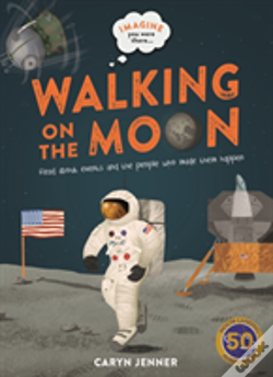 Wook.pt - Imagine You Were There... Walking On The Moon