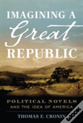 Imagining A Great Republic