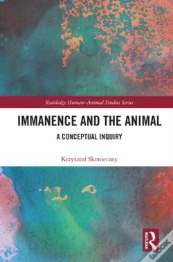 Wook.pt - Immanence And The Animal