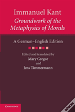Wook.pt - Immanuel Kant: Groundwork Of The Metaphysics Of Morals
