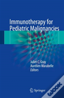Immunotherapy For Paediatric Malignancies