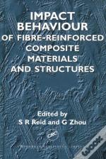 Impact Behaviour Of Fibre-Reinforced Composite Materials And Structures