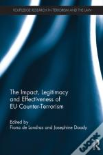Impact, Legitimacy And Effectiveness Of Eu Counter-Terrorism