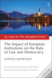 Impact Of European Institutions On The Rule Of Law And Democracy