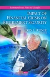 Impact Of Financial Crisis On Retirement