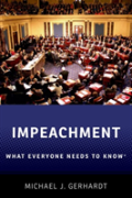 Impeachment: What Everyone Needs To Know(R)