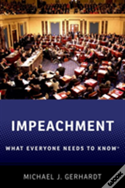 Wook.pt - Impeachment: What Everyone Needs To Know(R)