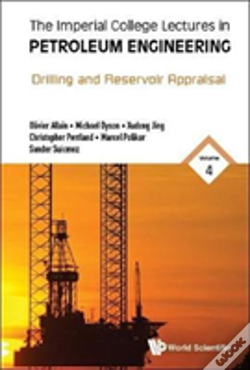 Wook.pt - Imperial College Lectures In Petroleum Engineering, The - Volume 4: Drilling And Reservoir Appraisal