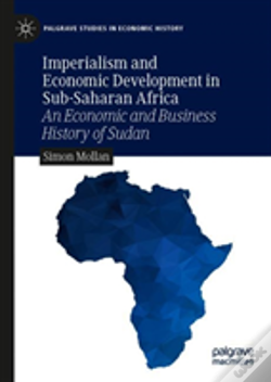 Wook.pt - Imperialism And Economic Development In Sub-Saharan Africa