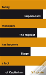 Imperialism Highest State Of Captialism