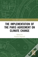 Implementation Of The 2015 Paris Agreement On Climate Change