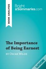 Importance Of Being Earnest By Oscar Wilde (Book Analysis)