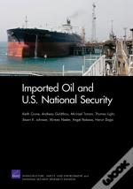 Imported Oil And U.S. National Security