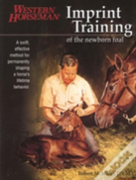 Imprint Training Of The Newborn Foal