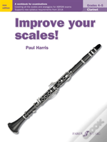 Improve Your Scales Clarinet Grades 45