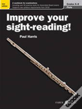 Improve Your Sight Reading Flute Gr 6-8