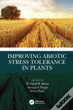 Improving Abiotic Stress Tolerance In Plants