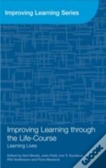 Improving Learning Through The Life-Course